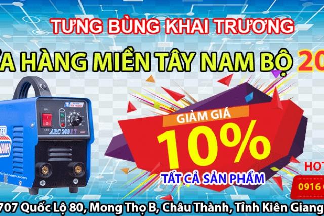 TƯNG BỪNG KHAI TRƯƠNG CỬA HÀNG MIỀN TÂY NAM BỘ 2018