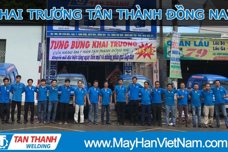 Video Khai Trương Máy Hàn Tân Thành Đồng Nai