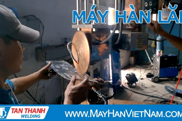 Video Máy Hàn Lăn Tân Thành